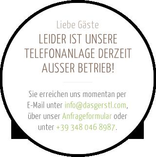LEIDER IST UNSERE TELEFONANLAGE DERZEIT AUSSER BETRIEB!